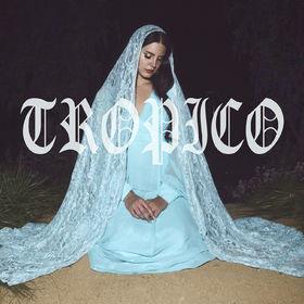 Lana Del Rey, Tropico, 00000000000000
