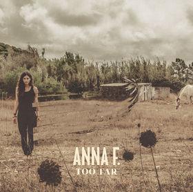 Anna F., Too Far, 00000000000000