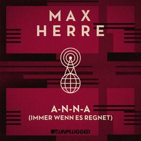 Max Herre, A-N-N-A (Immer wenn es regnet), 00000000000000