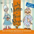 Lady Muffin & Herr Klops, 04: Das verträumte Würstchen im Schlafrock, 00602537637447