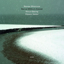 Norma Winstone Trio, Dance Without Answer, 00602537430475