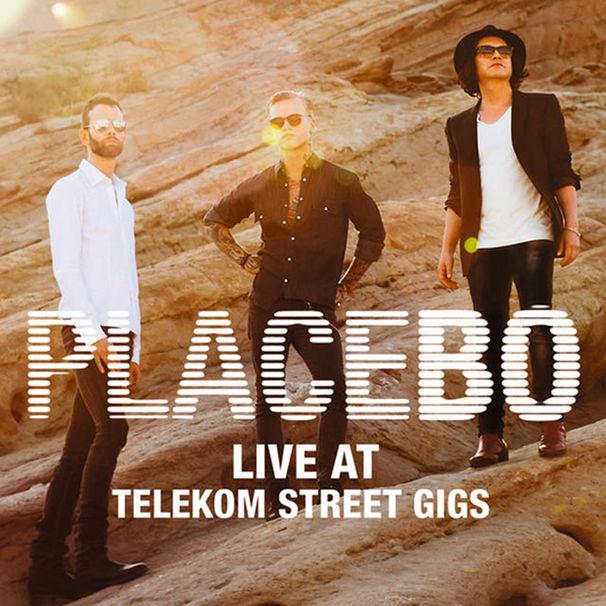 Placebo, Placebo veröffentlichen ihre EP Live At Telekom Street Gigs 2013