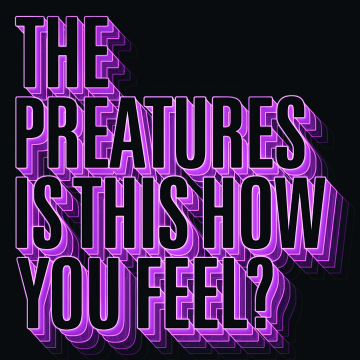 The Preatures - Is This How You Feel EP