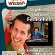 Willi wills wissen, So geht das mit dem Fernsehen!/ Wie kommt der Ton ins Radio?, 00602537642298