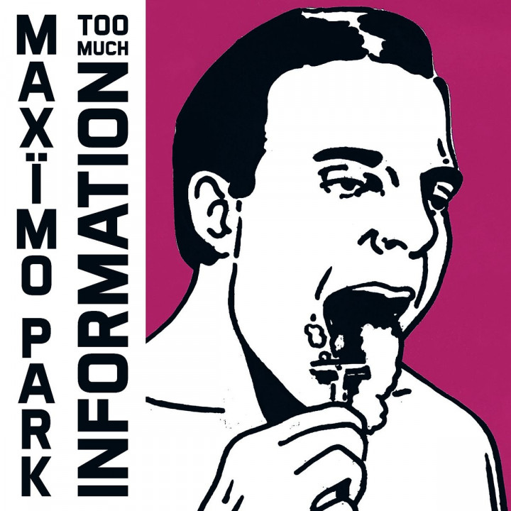 Too Much Information: Maximo Park