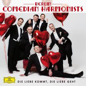 Berlin Comedian Harmonists, Die Liebe kommt, die Liebe geht, 00028947910701