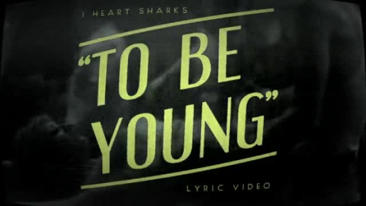 To be Young (Lyric Video)