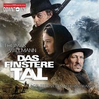 Thomas Willmann, Das finstere Tal (Kinofilm)