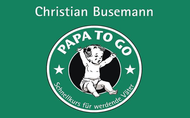 Christian Busemann, Das erste Kind aus der Papa-Perspektive