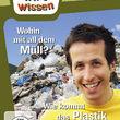 Willi wills wissen, Wohin mit all dem Müll?/ Wie kommt das Plastik in die Tüte?, 00602537642281