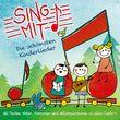 Sing mit!, Sing mit! - Die schönsten Kinderlieder zum Zuhören, Mitsingen und Nachspielen, 00602537672189