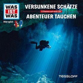 Was ist Was, 06: Versunkene Schätze/ Abenteuer Tauchen, 09783788628918