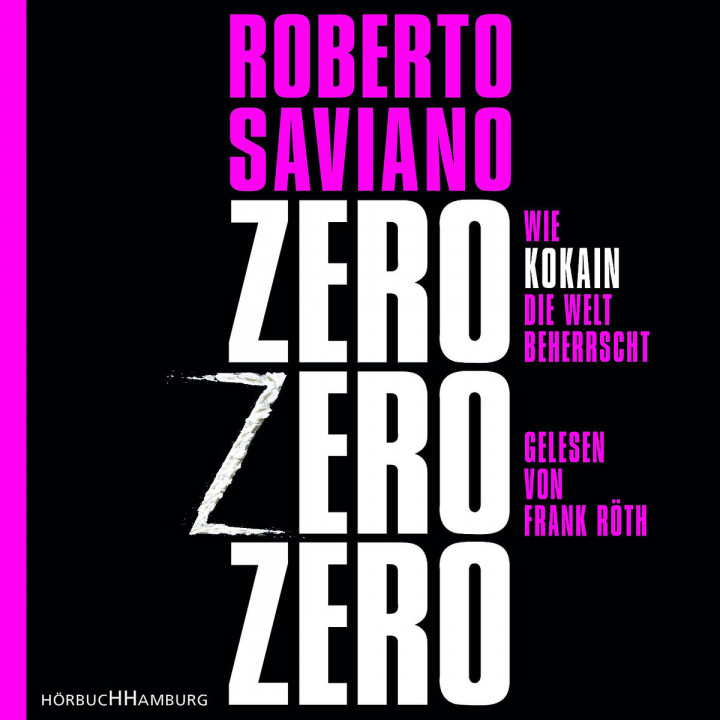 Roberto Saviano: ZeroZeroZero: Röth,Frank