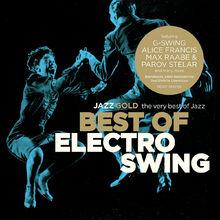 Best Of Electro Swing (Jazz Gold), 00600753461563