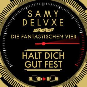 Samy Deluxe, Halt dich gut fest feat. Die Fantastischen Vier, 00000000000000
