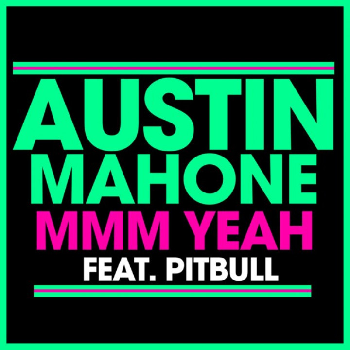 Austine Mahone Cover Mmm Yeah feat. pitbull