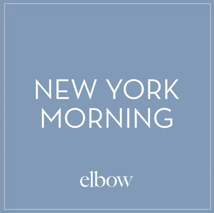 Elbow New York Morning