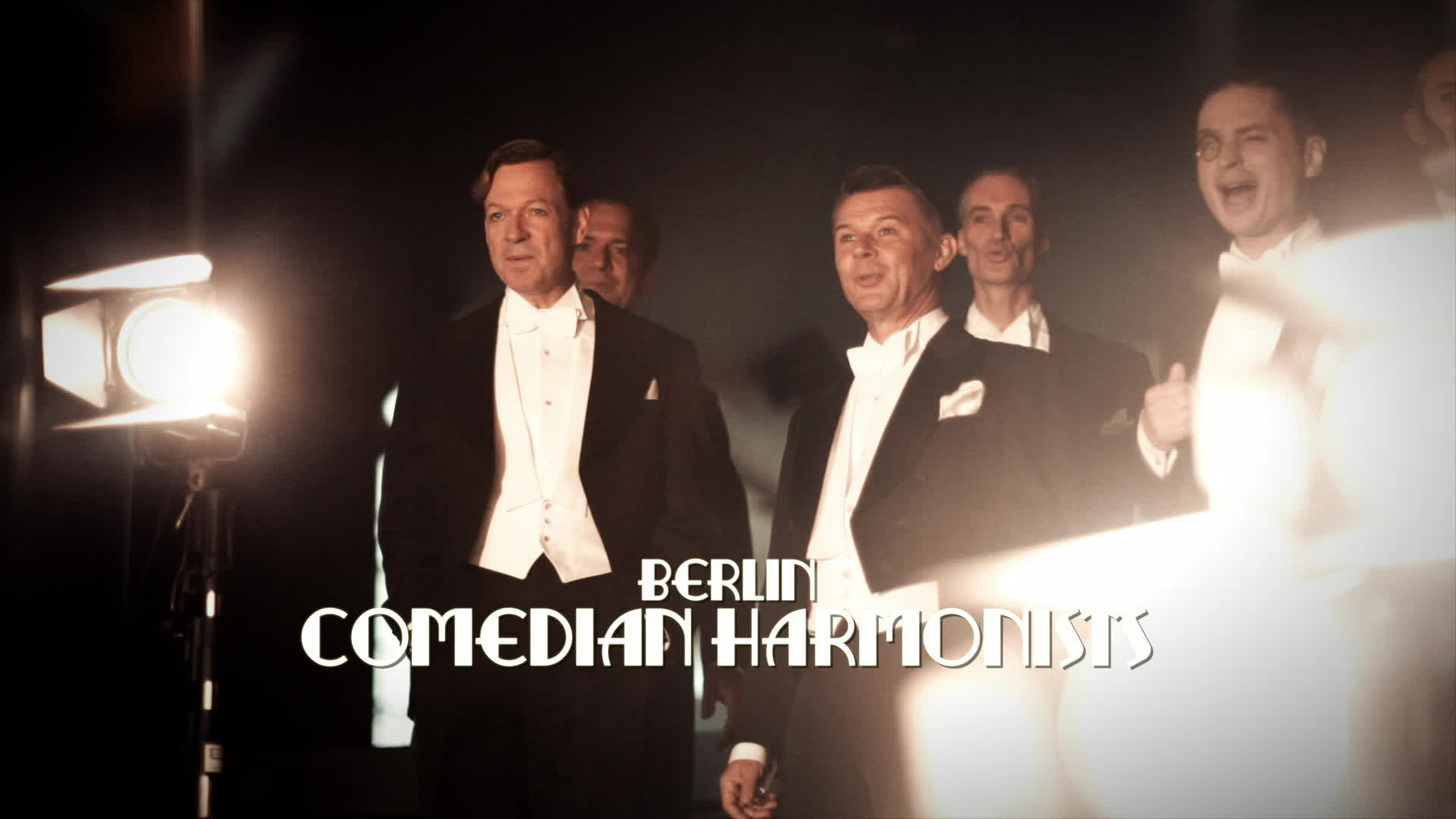 "Berlin Comedian Harmonists, Die Dokumentation zu ""Die Liebe Kommt, Die Liebe Geht"""