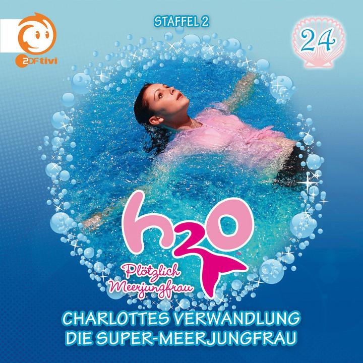 24: Charlottes Verwandlung / Die Super-Meerjungfrau