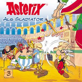 Asterix, 03: Asterix als Gladiator, 00602498195536