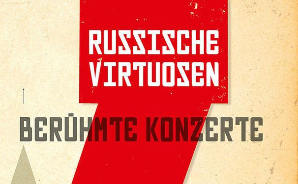 100 Jahre russisches Virtuosentum
