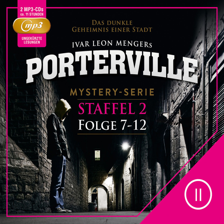 Staffel 2: Folge 07-12 (mp3): Porterville