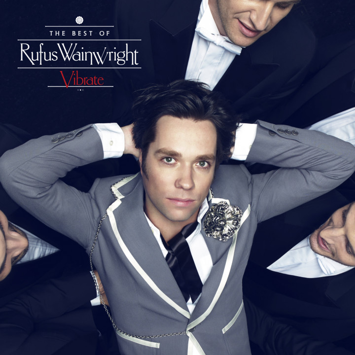 Rufus Wainwright – Vibrate Standard