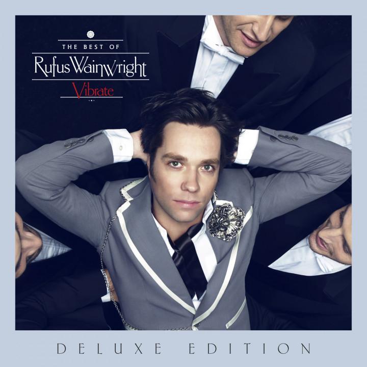 Rufus Wainwright—Vibrate DELUXE