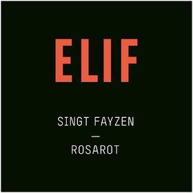Elif, Rosarot (Elif singt Fayzen), 00000000000000