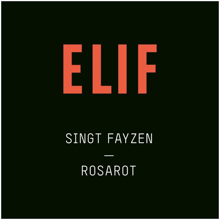 Rosarot (Elif singt Fayzen)