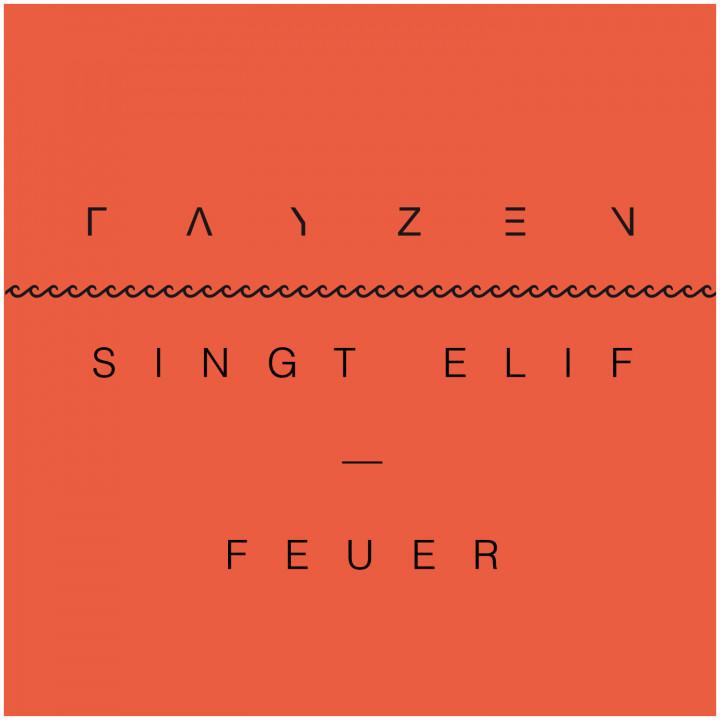 Feuer (Fayzen singt Elif) - Cover
