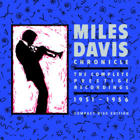 Miles Davis, Chronicle: The Complete Prestige Recordings 1951-1956, 00888072342309