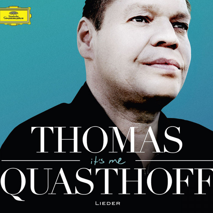 It's Me - Thomas Quasthoff: Lieder