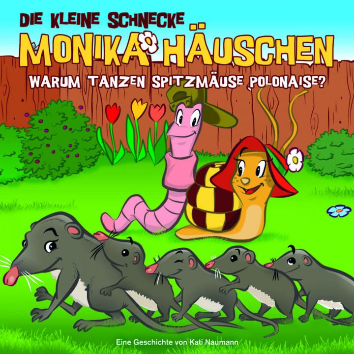 36: Warum tanzen Spitzmäuse Polonaise?: Die kleine Schnecke Monika Häuschen