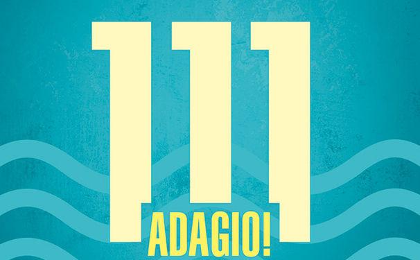 111 Adagio! Klassik zum Relaxen