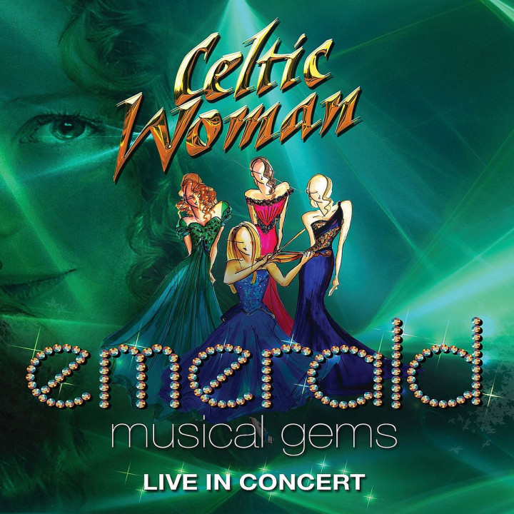 Emerald: Musical Gems - Live in Concert: Celtic Woman