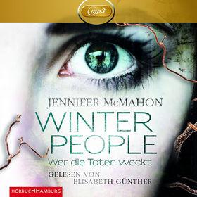Jennifer McMahon, Winter People - Wer die Toten weckt, 09783899037357