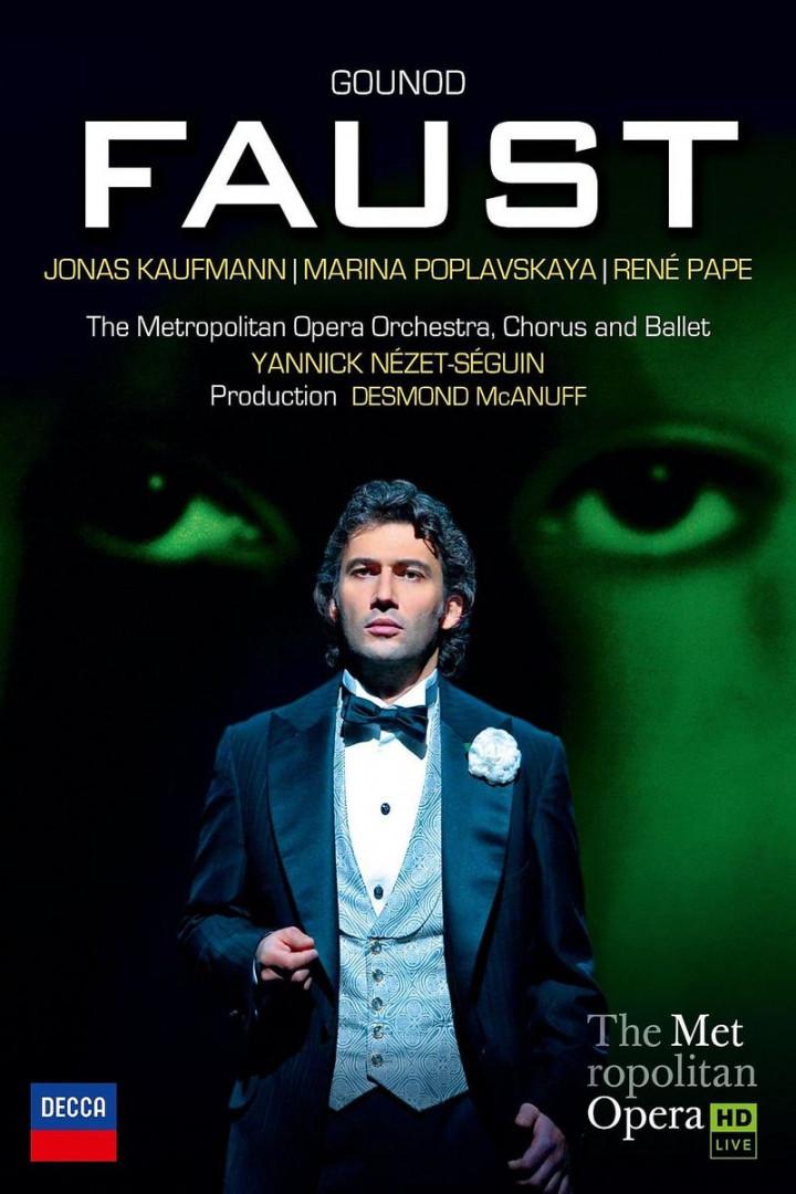 Gounoud: Faust: Kaufmann/Pape/Nezet-Seguin/MOO/+