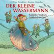 Otfried Preußler, Der kleine Wassermann - Sommerfest im Mühlenweiher, 00602537637720
