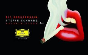 Stefan Schwarz, Die Grossrussin - ein Hörbuch von Stefan Schwarz