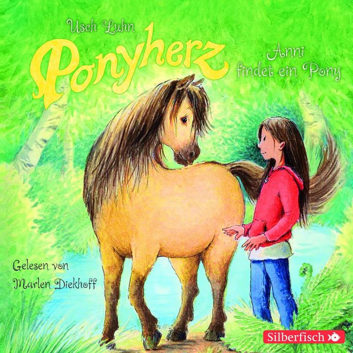 Usch Luhn: Ponyherz. Band 1: Anni findet ein Pony: Diekhoff,Marlen