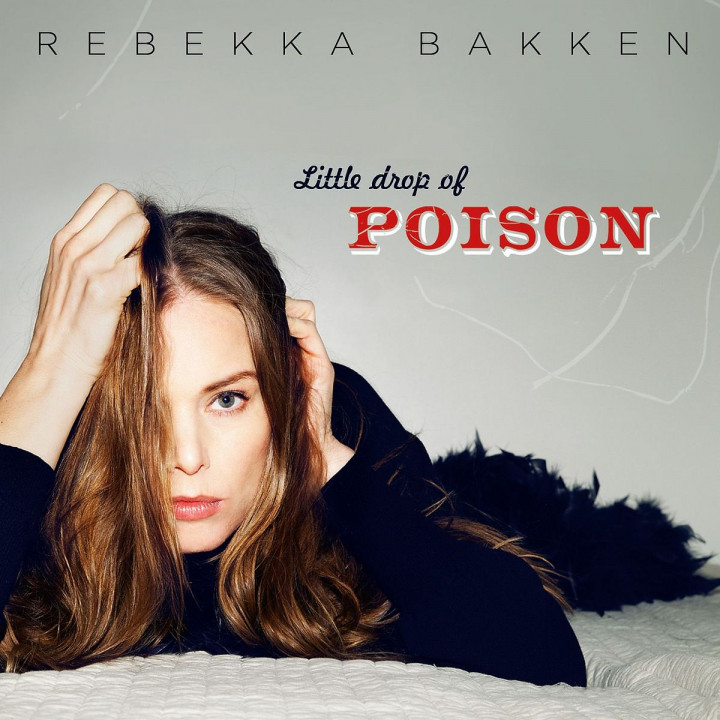 Little Drop Of Poison: Bakken,Rebekka