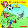 Pixi Hören, Pixi wird Weltmeister, 09783867421393