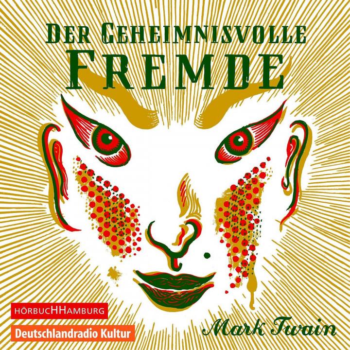 Mark Twain: Der geheimnisvolle Fremde: Schümann,Jannik/Fehling,Alexander/u.a.