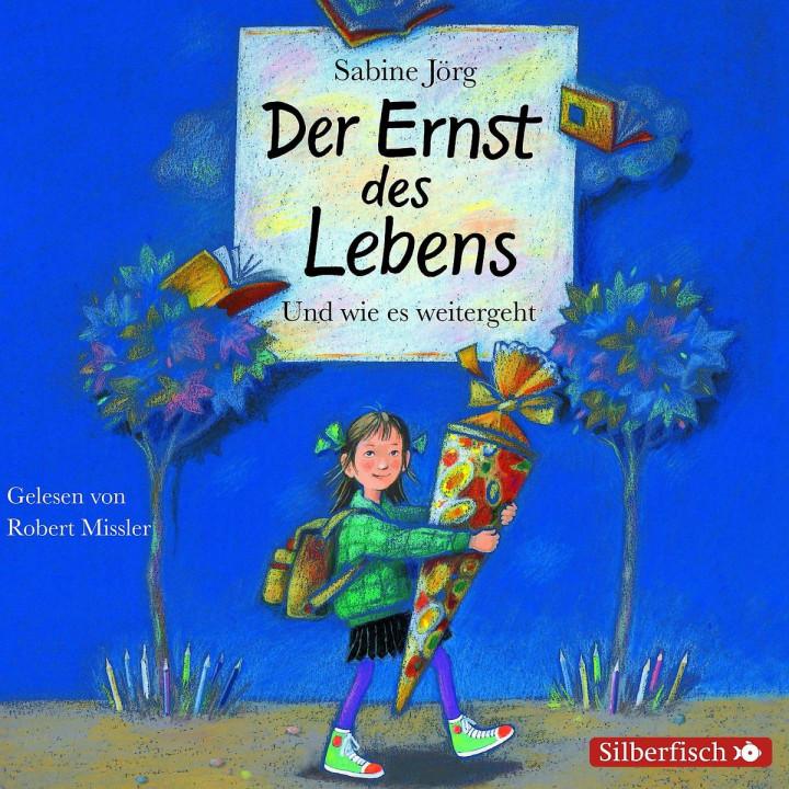 Sabine Jörg: Der Ernst des Lebens: Missler,Robert