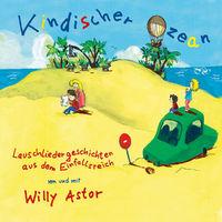 Willy Astor, Kindischer Ozean, 00602537795574