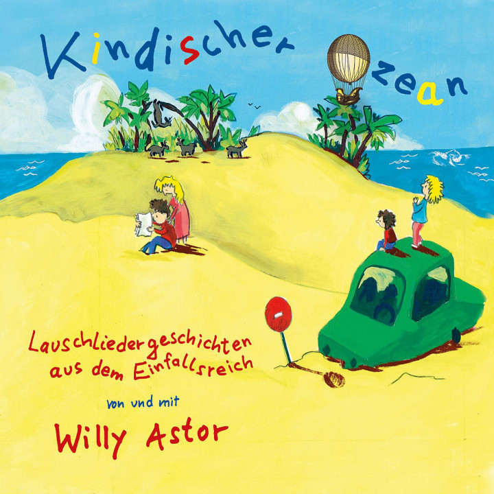 Kindischer Ozean: Astor,Willy