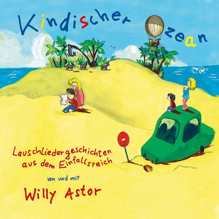 Kindischer Ozean: Astor,Willy