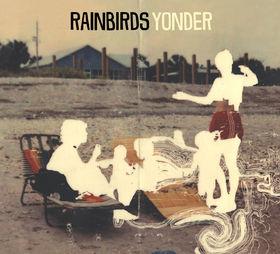 Rainbirds, Yonder, 00000000000000