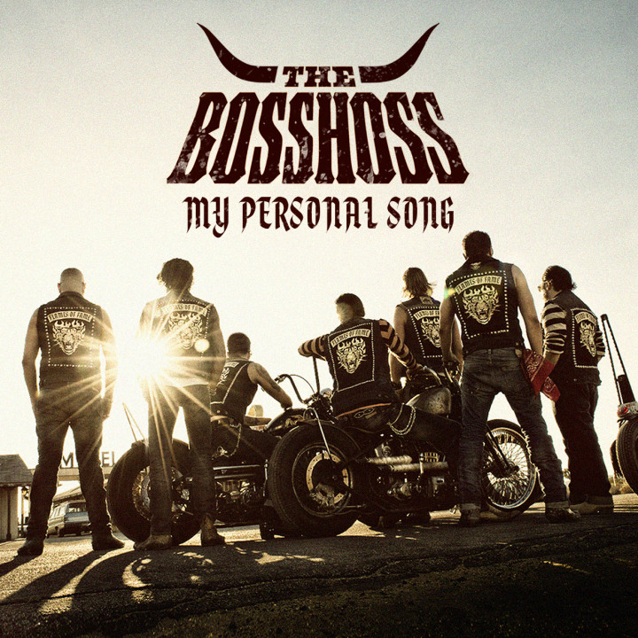 My Personal Song - The BossHoss